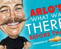 ARLO'S-what-was-there